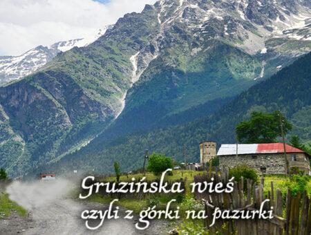 Z górki na pazurki, przez Sweneńskie wioski