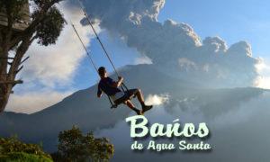 Huśtawka na końcu świata – Baños de Agua Santa
