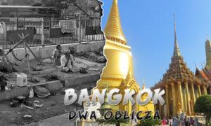 Bangkok – dwa oblicza