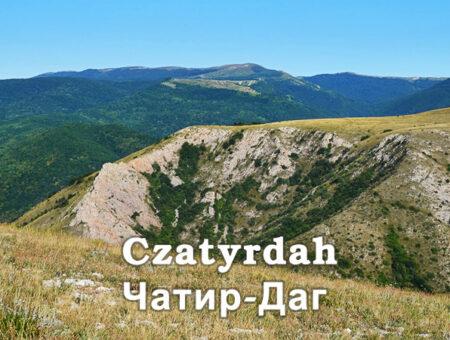 Czatyrdah – piękno krymskiej przyrody